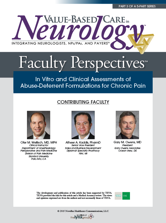 Faculty Perspectives in Chronic Pain: In Vitro and Clinical Assessments of  Abuse-Deterrent Formulations for Chronic Pain